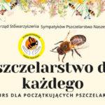 Kurs dla Początkujących Pszczelarzy